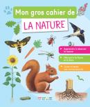 Mon gros cahier de la nature