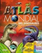 Atlas mondial des dinosaures et autres animaux disparus