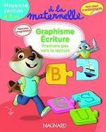 A la maternelle, graphisme-écriture Moyenne section 2016 – Premiers pas vers la lecture, 4-5 ans