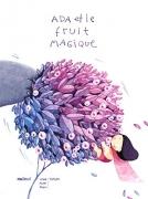 Ada et le fruit magique