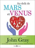 Au-delà de Mars et Vénus – Passer à un amour supérieur
