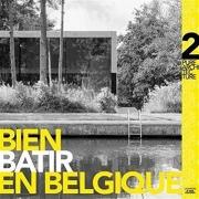 Bien bâtir en Belgique : Volume 2, Pure architecture