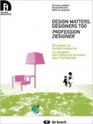 Designer : carrières et professionnalisation – Designer : careers and professionalization