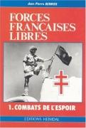 Forces Francaises Libres – 1. Combats de l'espoir