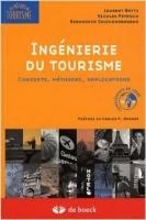 Ingénierie du tourisme – Concepts, méthodes et applications