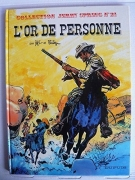Jerry Spring Tome 21 : L'Or de personne