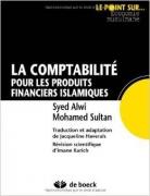La comptabilité pour les produits financiers islamiques – A primer