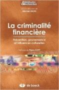La criminalité financière – Prévention, gouvernance et influences culturelles