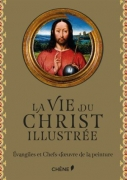 La vie du Christ illustrée