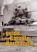 Le guide de la Bataille de Normandie