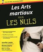 Les Arts martiaux Pour les nuls