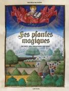 Les plantes magiques – Secrets des grimoires anciens