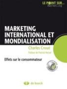 Marketing international et mondialisation – Effets sur le consommateur