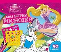 Disney Princesses : Mes super pochoirs